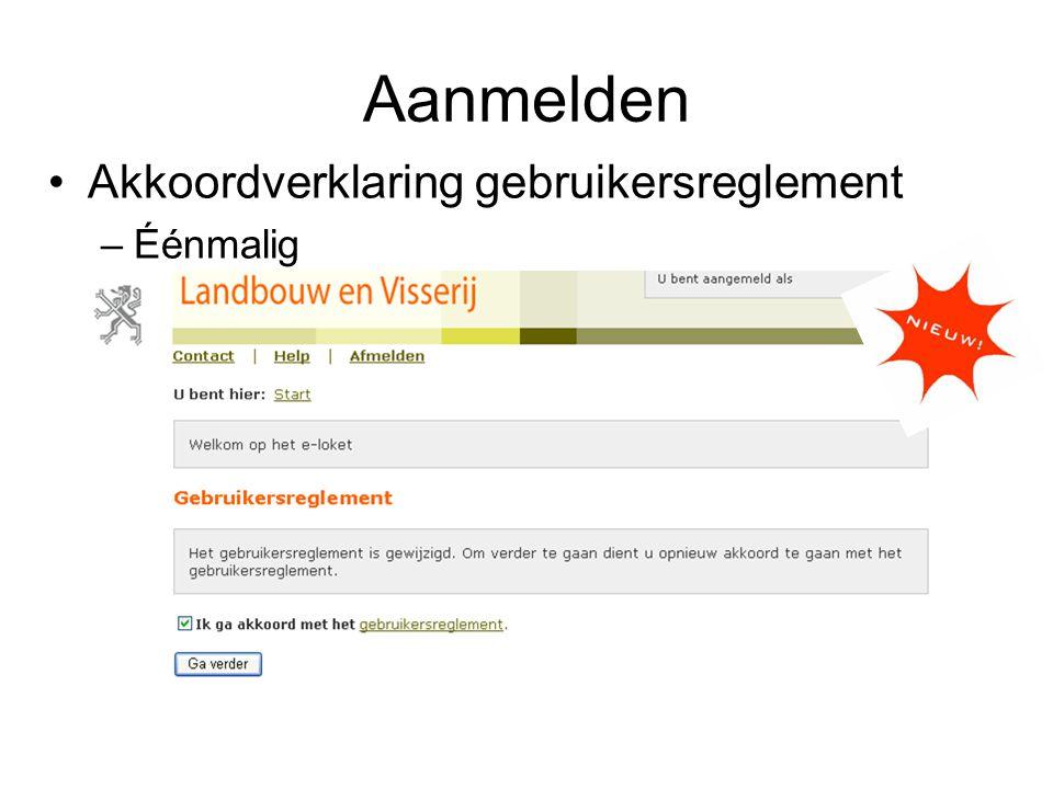 Aanmelden Akkoordverklaring gebruikersreglement Éénmalig