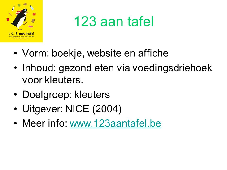 123 aan tafel Vorm: boekje, website en affiche