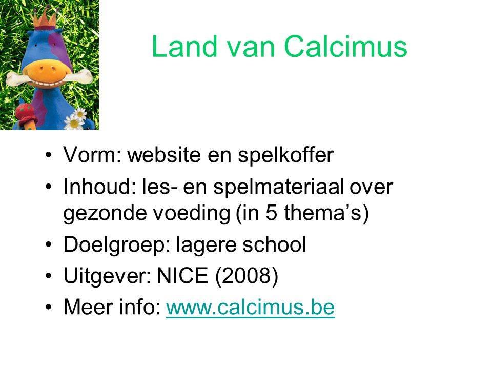 Land van Calcimus Vorm: website en spelkoffer