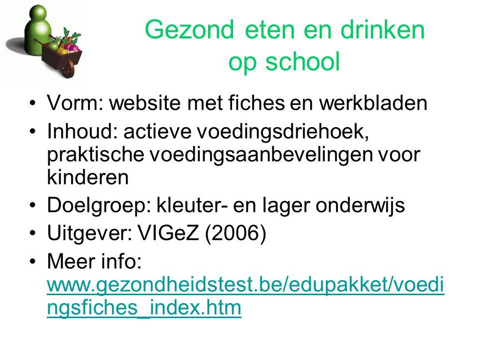Gezond eten en drinken op school