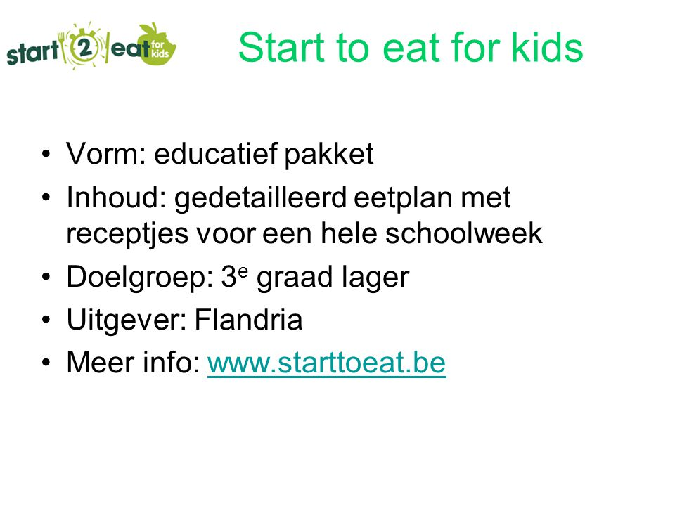 Start to eat for kids Vorm: educatief pakket