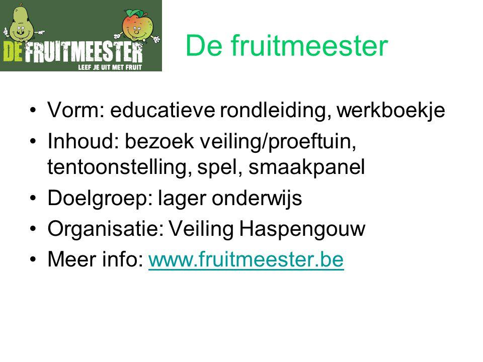 De fruitmeester Vorm: educatieve rondleiding, werkboekje