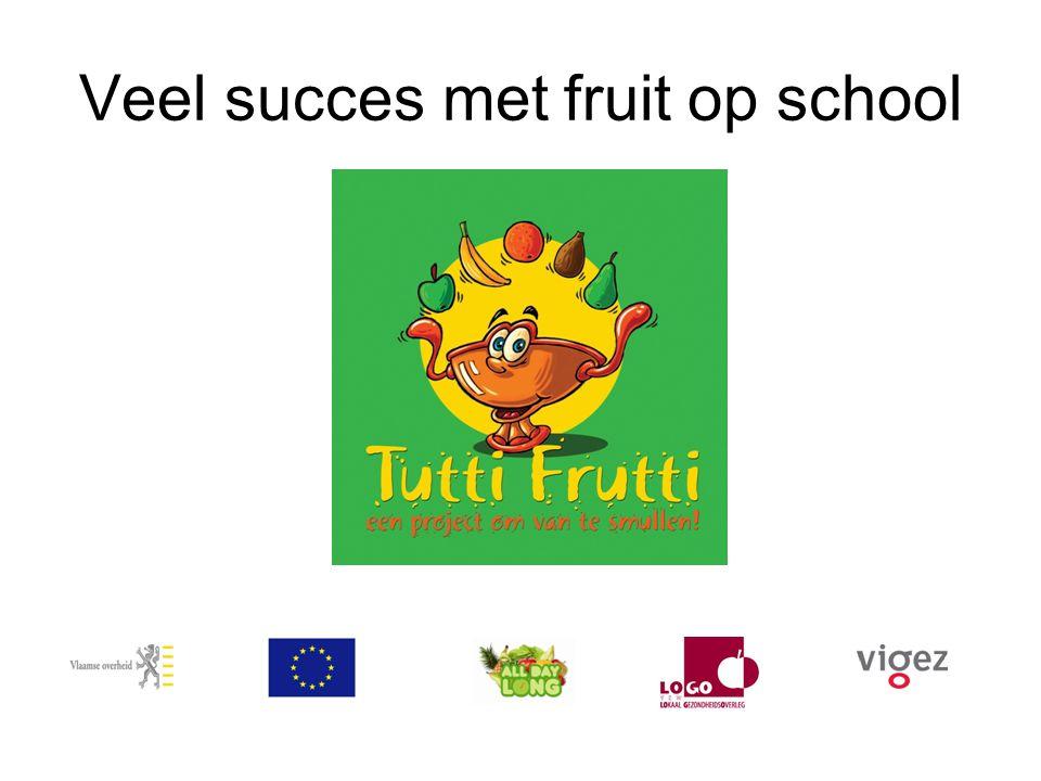 Veel succes met fruit op school