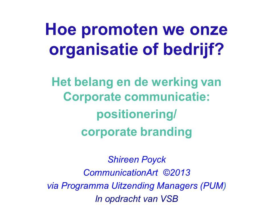 Hoe promoten we onze organisatie of bedrijf