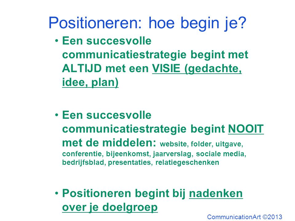 Positioneren: hoe begin je