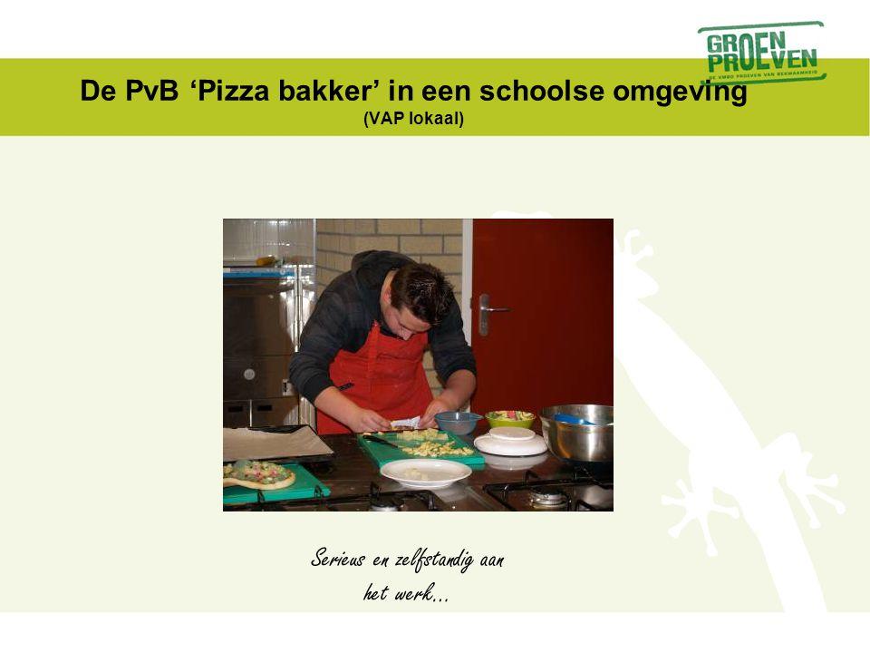 De PvB 'Pizza bakker' in een schoolse omgeving (VAP lokaal)