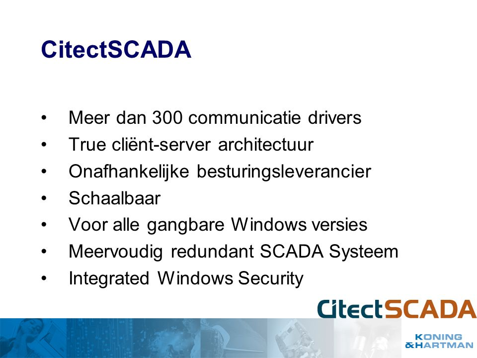 CitectSCADA Meer dan 300 communicatie drivers