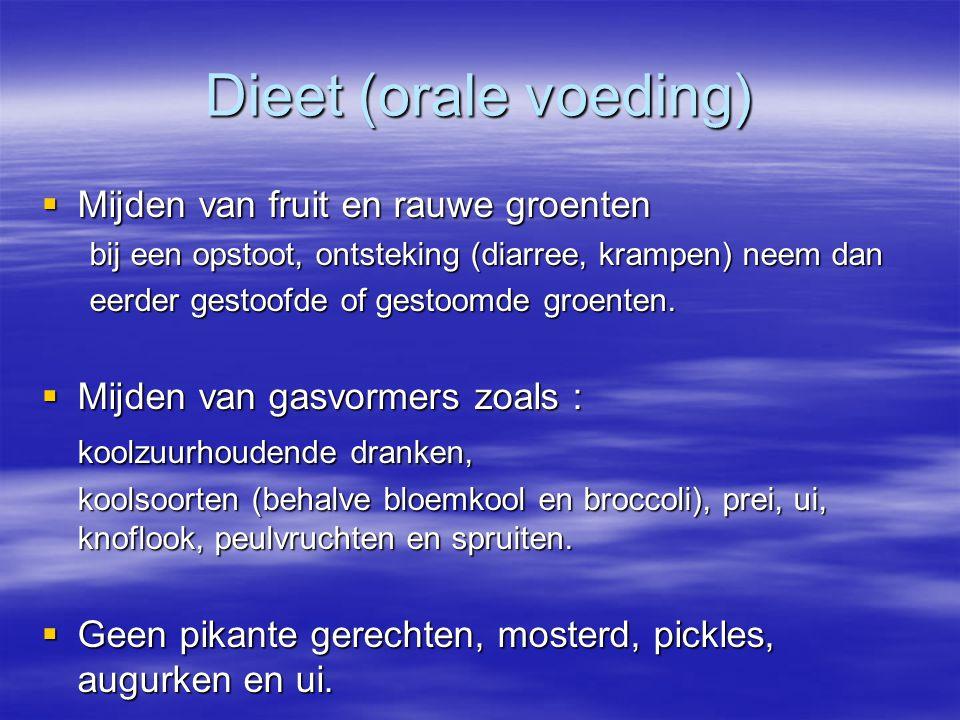 Dieet (orale voeding) Mijden van fruit en rauwe groenten