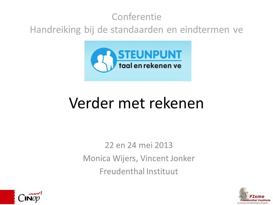22 en 24 mei 2013 Monica Wijers, Vincent Jonker Freudenthal Instituut
