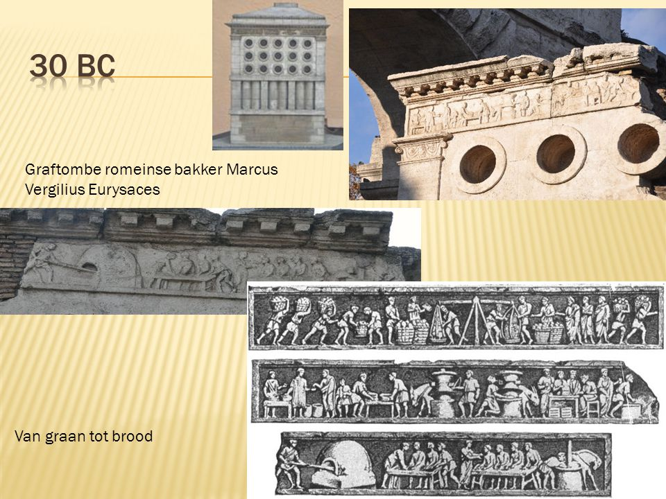 30 BC Graftombe romeinse bakker Marcus Vergilius Eurysaces