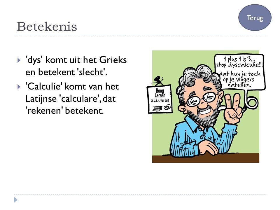 Betekenis dys komt uit het Grieks en betekent slecht .