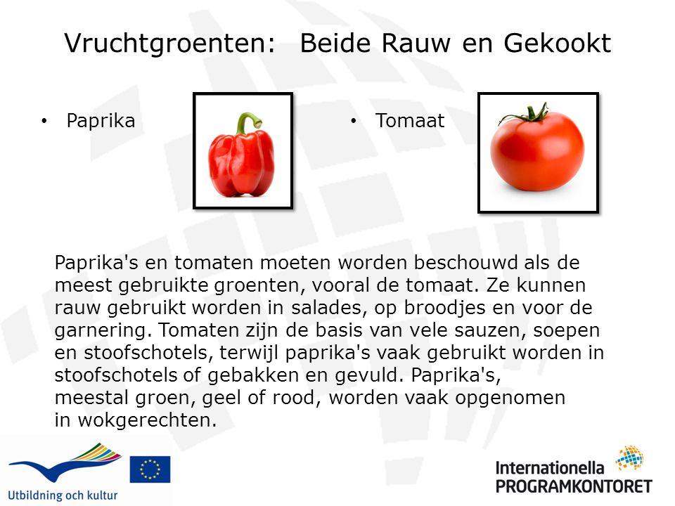 Vruchtgroenten: Beide Rauw en Gekookt