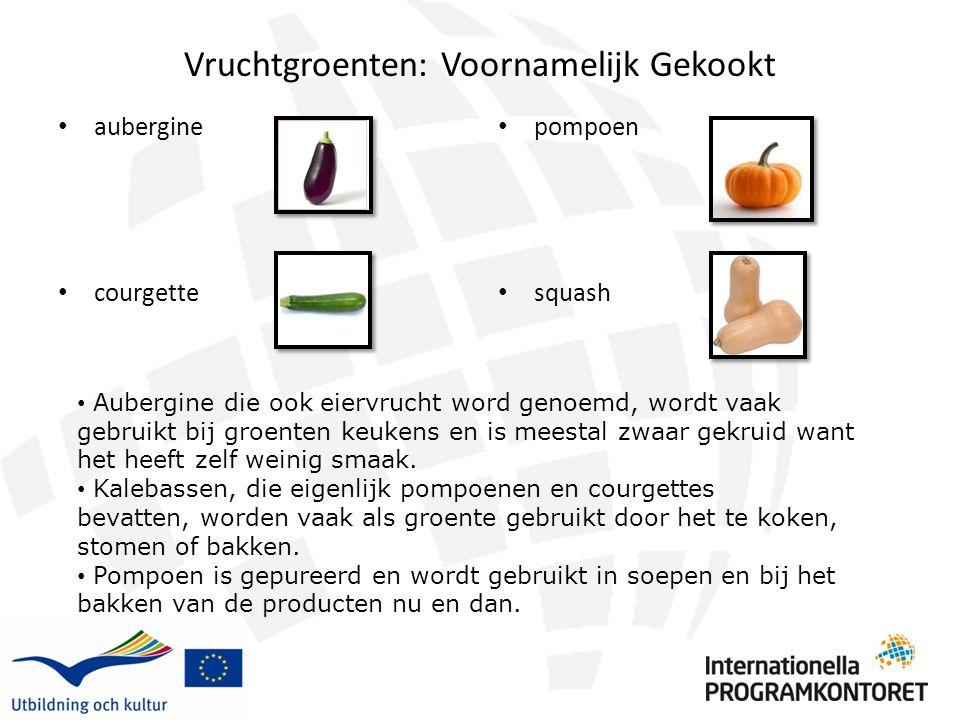 Vruchtgroenten: Voornamelijk Gekookt