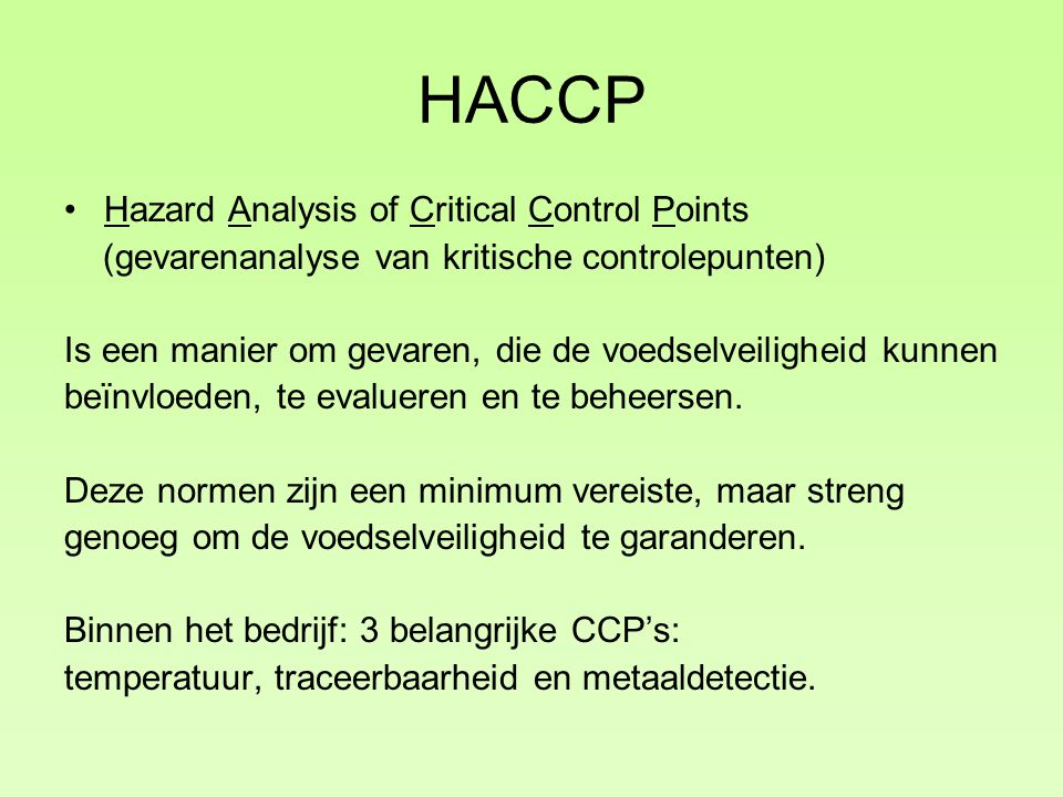 HACCP Hazard Analysis of Critical Control Points