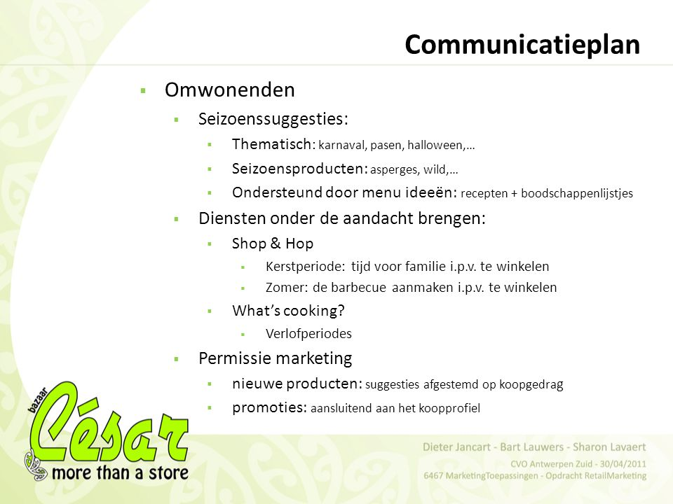 Communicatieplan Omwonenden Seizoenssuggesties: