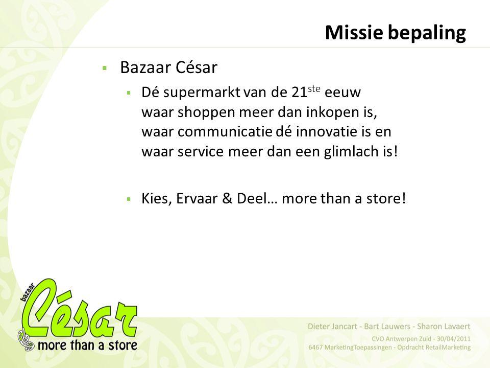 Missie bepaling Bazaar César