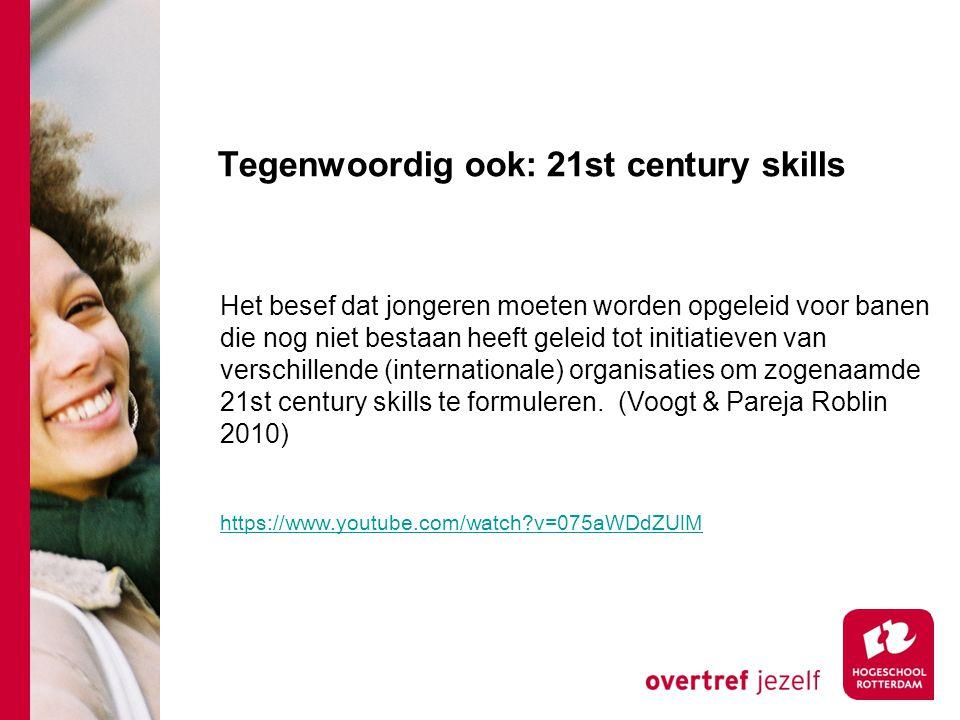 Tegenwoordig ook: 21st century skills