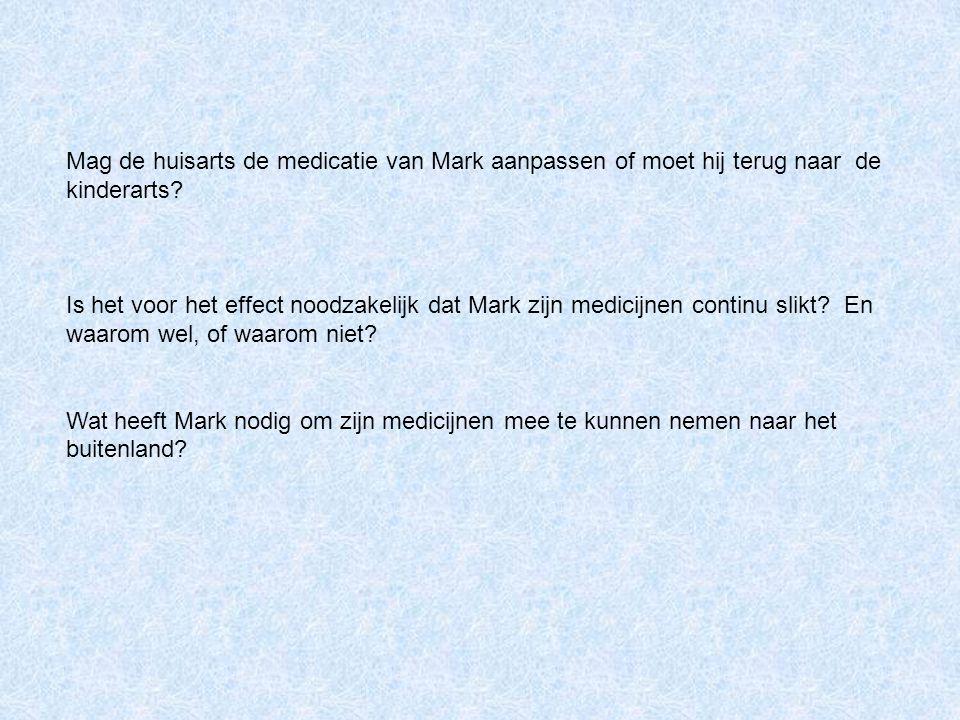 Mag de huisarts de medicatie van Mark aanpassen of moet hij terug naar de kinderarts