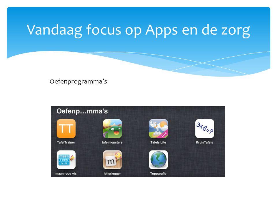 Vandaag focus op Apps en de zorg
