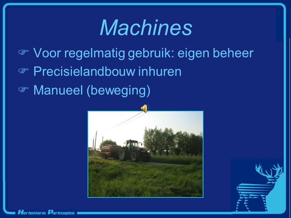 Machines Voor regelmatig gebruik: eigen beheer