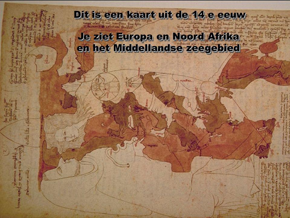 Dit is een kaart uit de 14 e eeuw