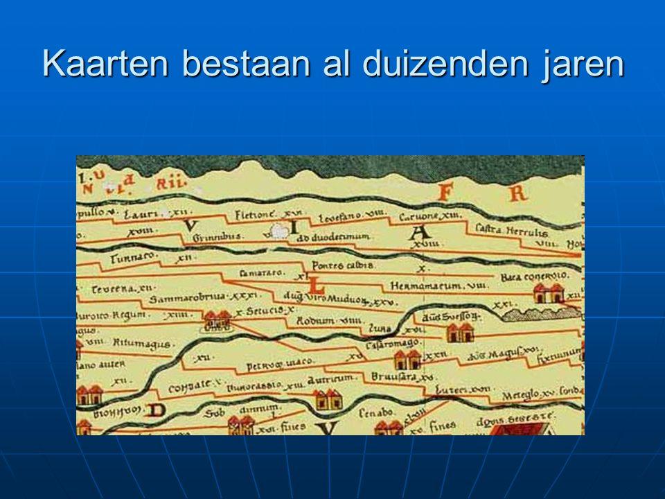 Kaarten bestaan al duizenden jaren