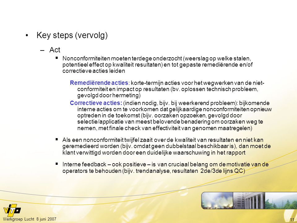 Key steps (vervolg) Act