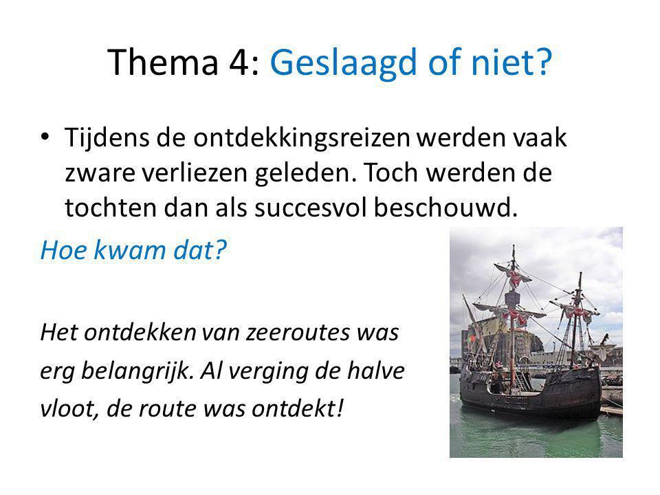 Thema 4: Geslaagd of niet