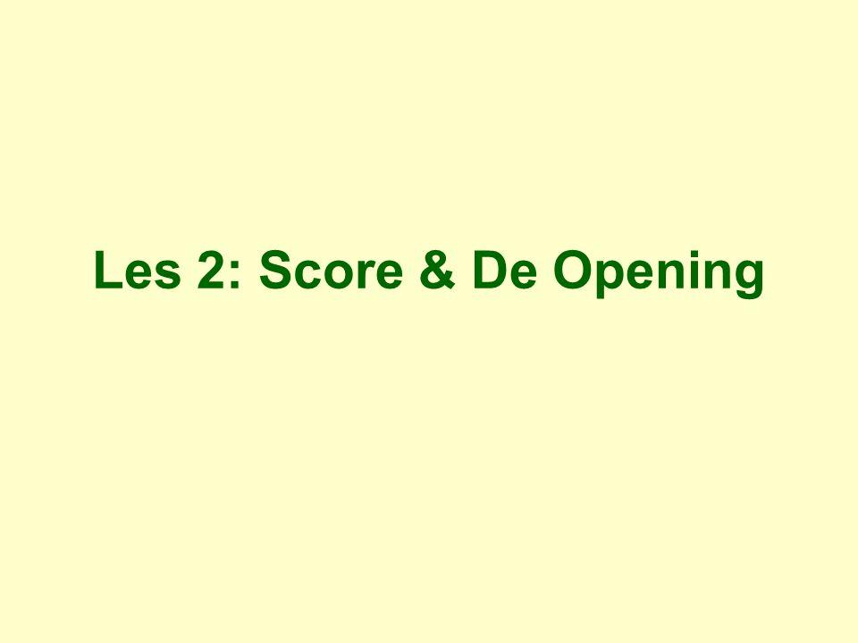 Les 2: Score & De Opening