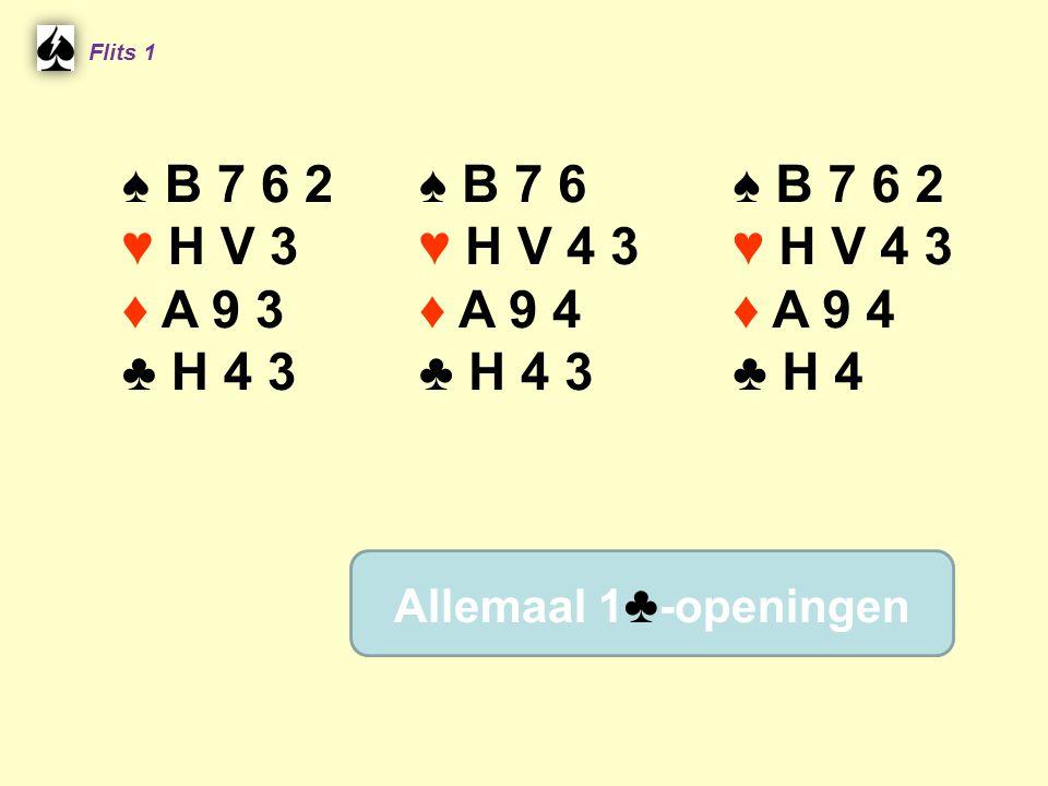 Flits 1 ♠ B 7 6 2. ♥ H V 3. ♦ A 9 3. ♣ H 4 3. ♠ B 7 6. ♥ H V 4 3. ♦ A 9 4. ♣ H 4 3. ♠ B 7 6 2.