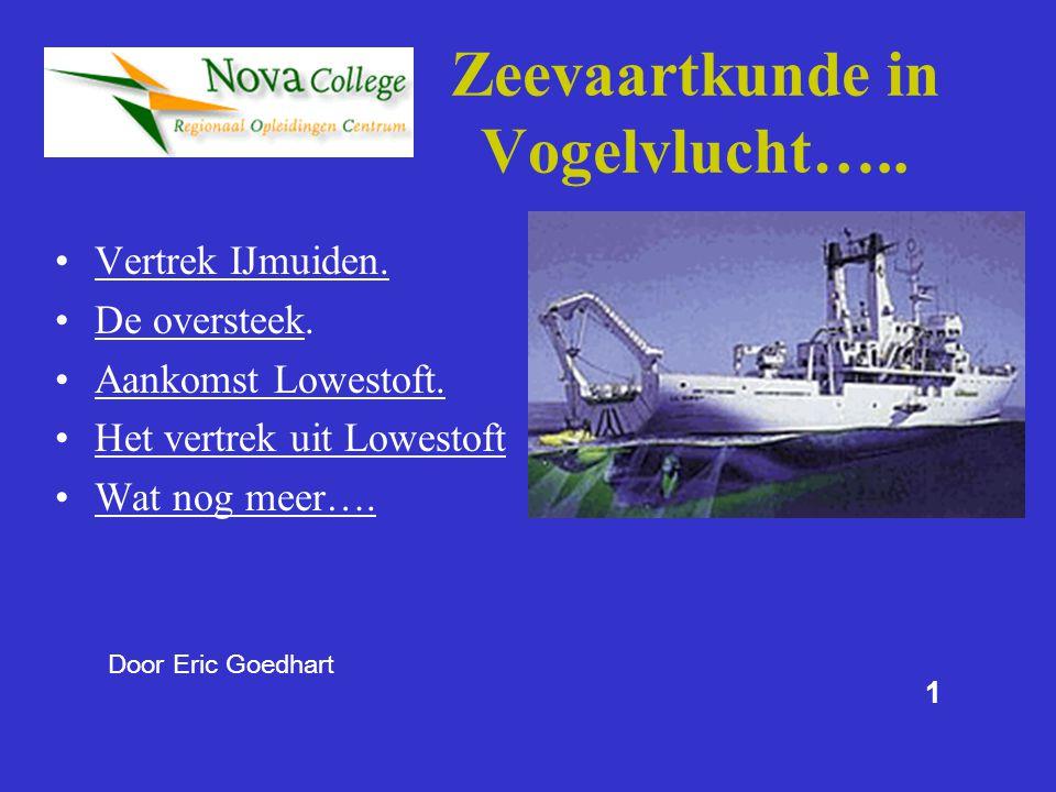Zeevaartkunde in Vogelvlucht…..