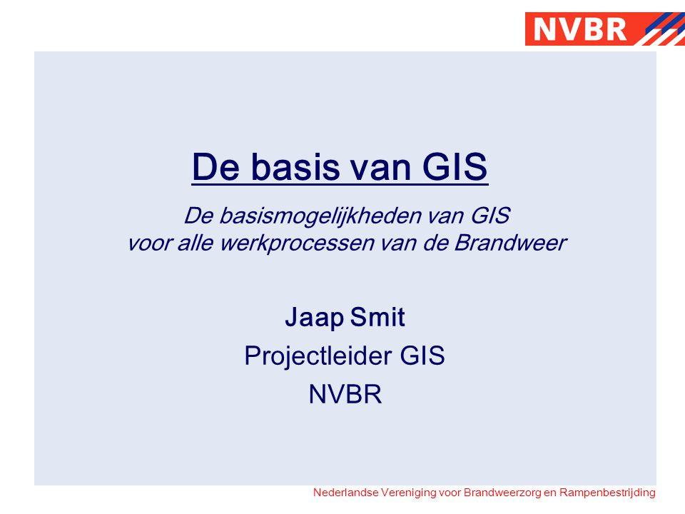 De basismogelijkheden van GIS voor alle werkprocessen van de Brandweer