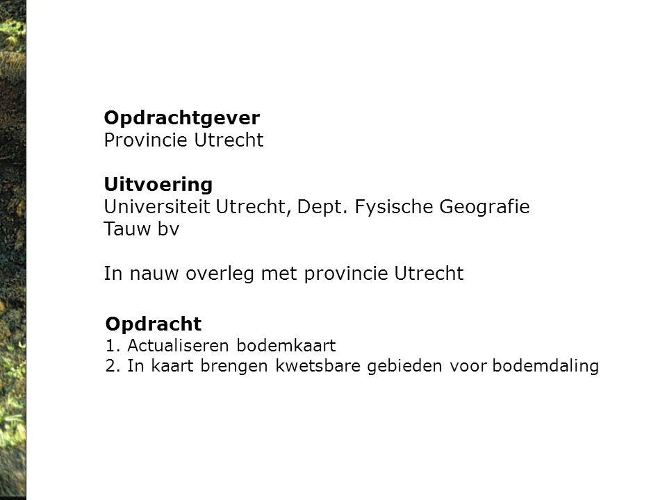 Universiteit Utrecht, Dept. Fysische Geografie Tauw bv