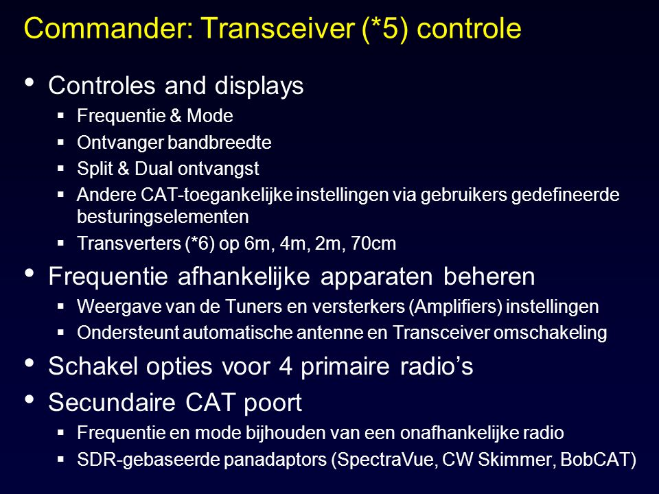 Commander: Transceiver (*5) controle