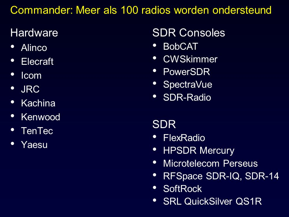 Commander: Meer als 100 radios worden ondersteund