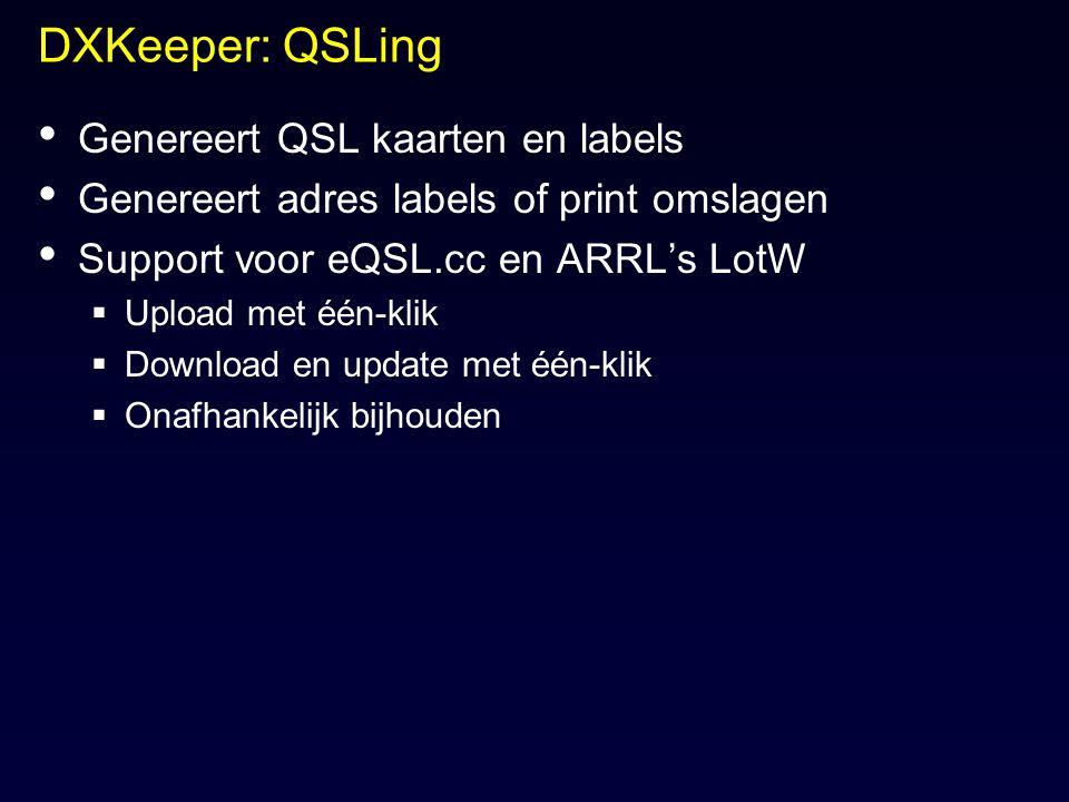 DXKeeper: QSLing Genereert QSL kaarten en labels