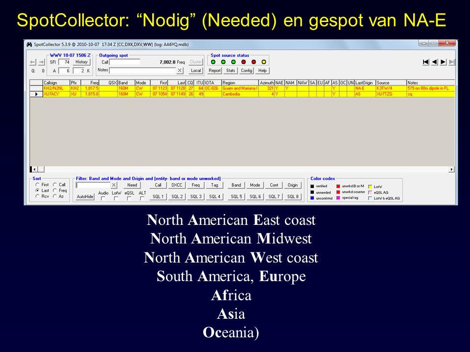 SpotCollector: Nodig (Needed) en gespot van NA-E