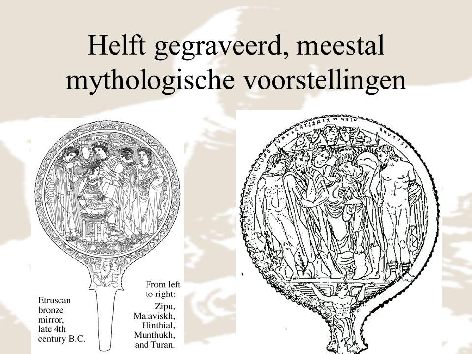 Helft gegraveerd, meestal mythologische voorstellingen