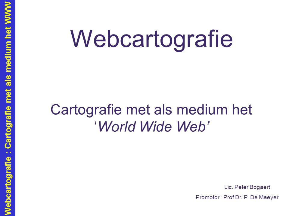 Cartografie met als medium het 'World Wide Web'