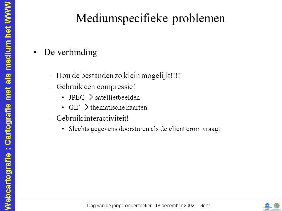 Mediumspecifieke problemen
