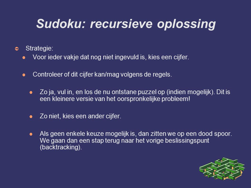 Sudoku: recursieve oplossing