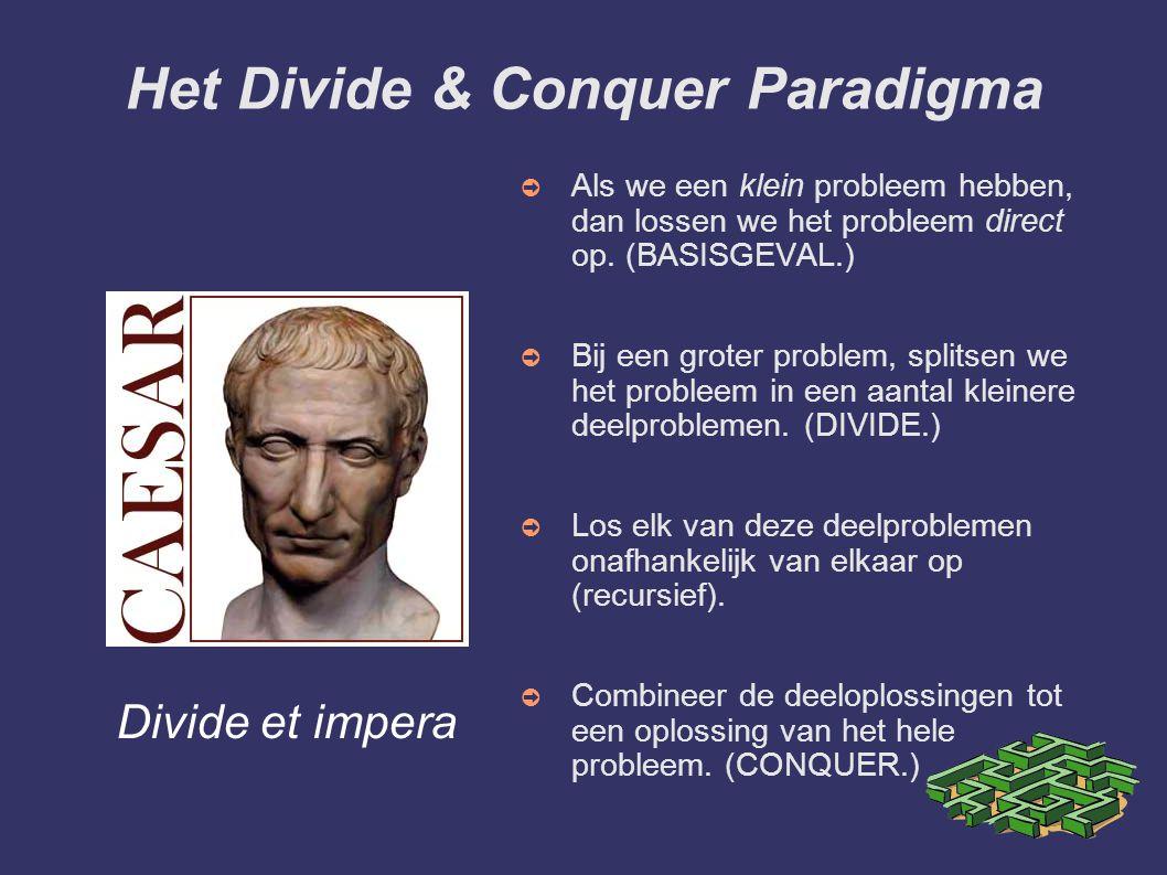 Het Divide & Conquer Paradigma