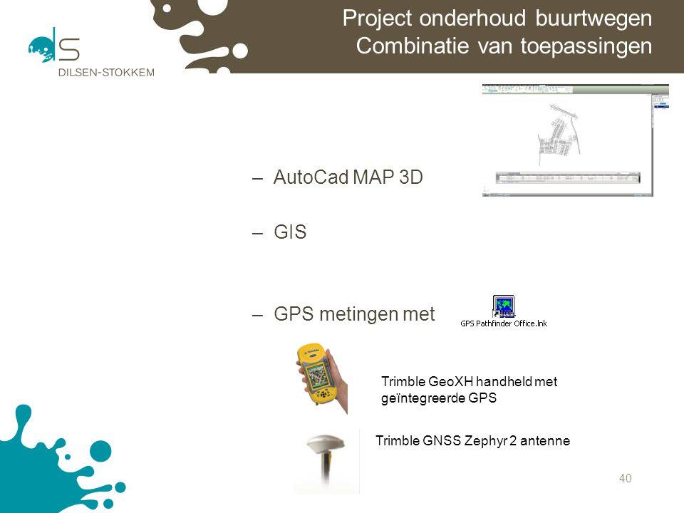 Project onderhoud buurtwegen Combinatie van toepassingen