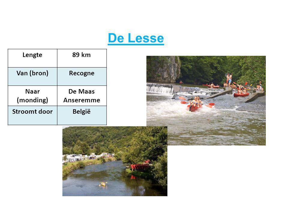 De Lesse Lengte 89 km Van (bron) Recogne Naar (monding) De Maas