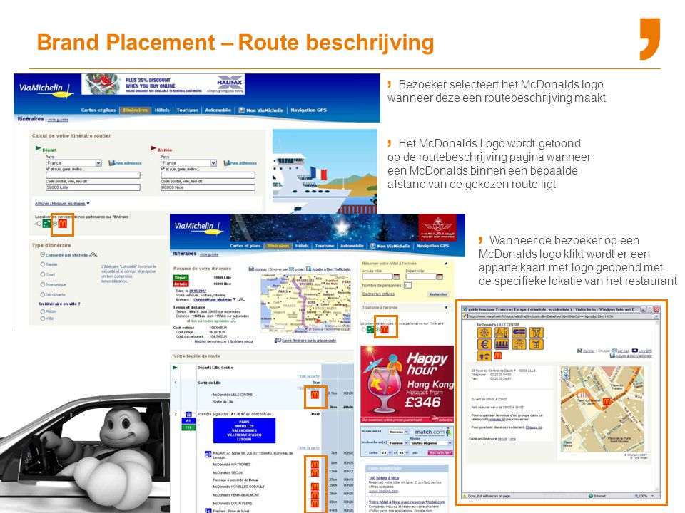 Brand Placement – Route beschrijving