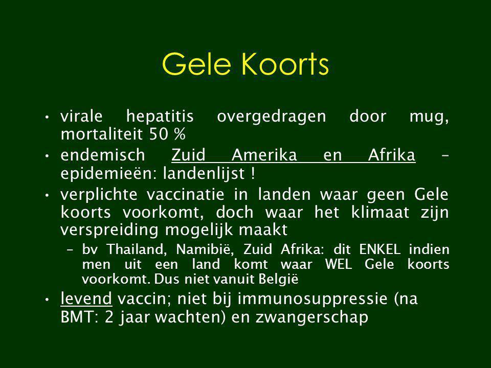 Gele Koorts virale hepatitis overgedragen door mug, mortaliteit 50 %