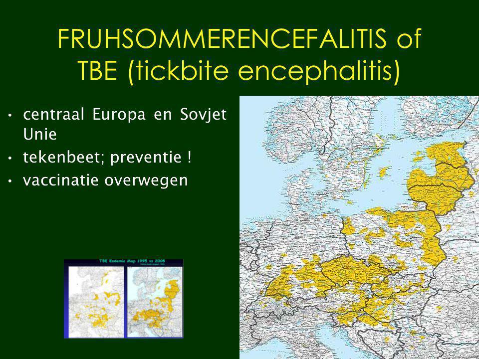 FRUHSOMMERENCEFALITIS of TBE (tickbite encephalitis)