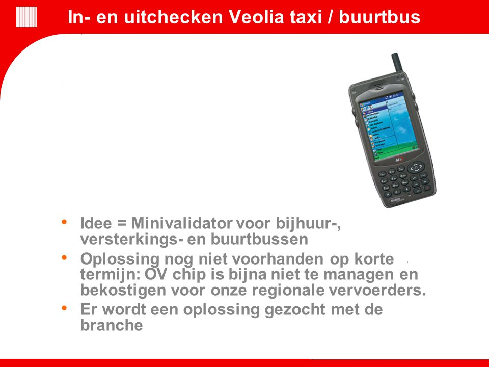 In- en uitchecken Veolia taxi / buurtbus