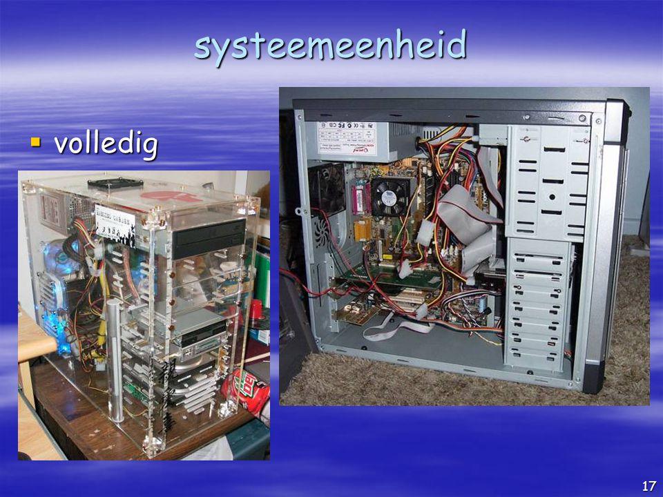 systeemeenheid volledig de computer als je hem opent