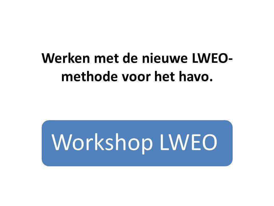 Werken met de nieuwe LWEO-methode voor het havo.